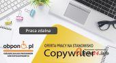Copywriter - praca zdalna dla osoby z orzeczeniem